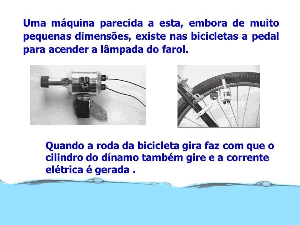 Uma máquina parecida a esta, embora de muito pequenas dimensões, existe nas bicicletas a pedal para acender a lâmpada do farol.