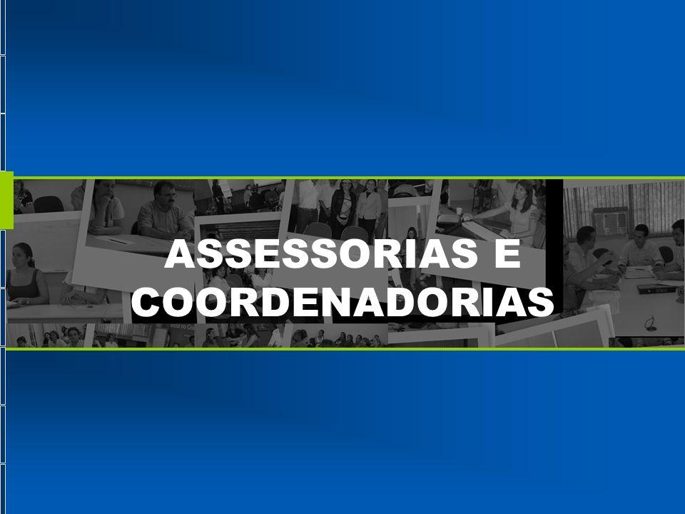 ASSESSORIAS E COORDENADORIAS