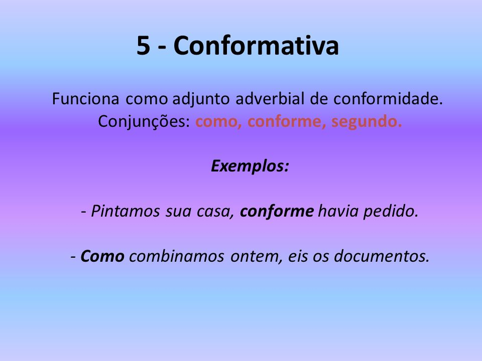 5 - Conformativa