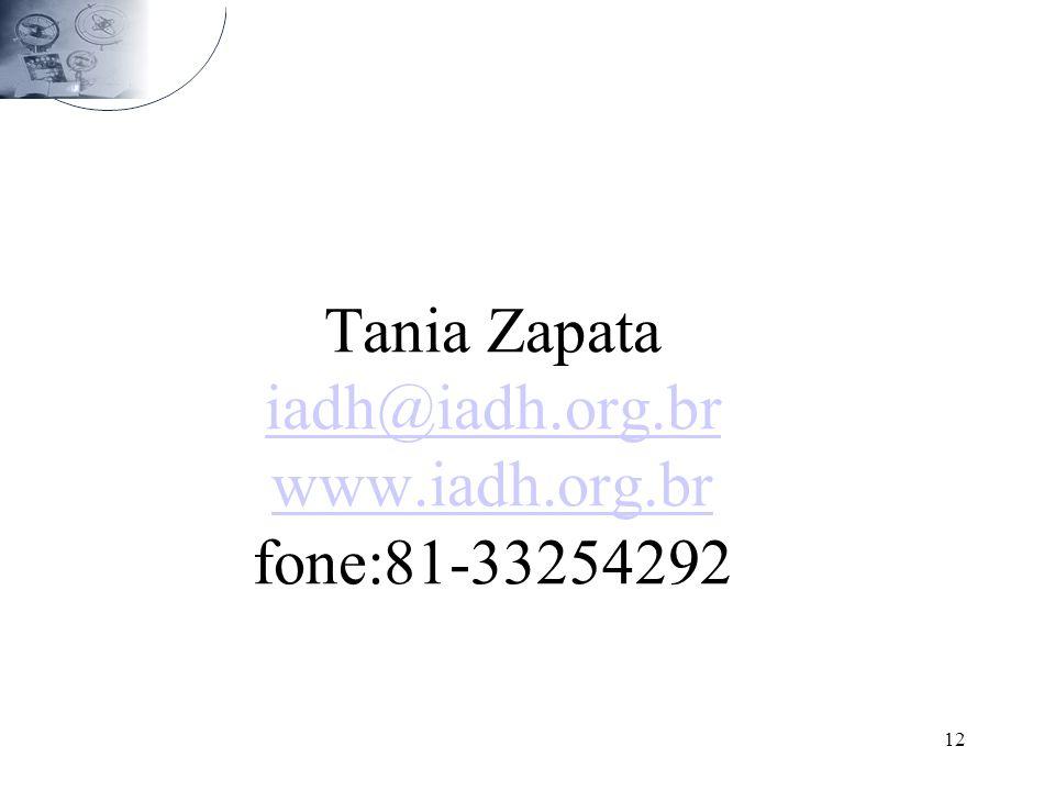 Tania Zapata iadh@iadh.org.br www.iadh.org.br fone:81-33254292