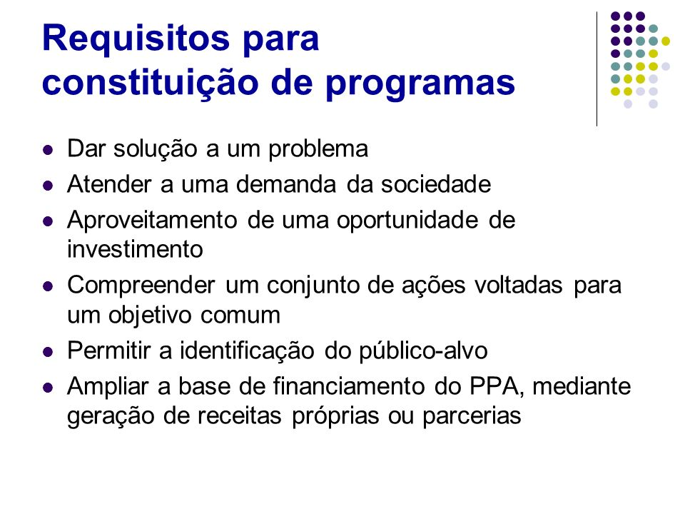 Requisitos para constituição de programas