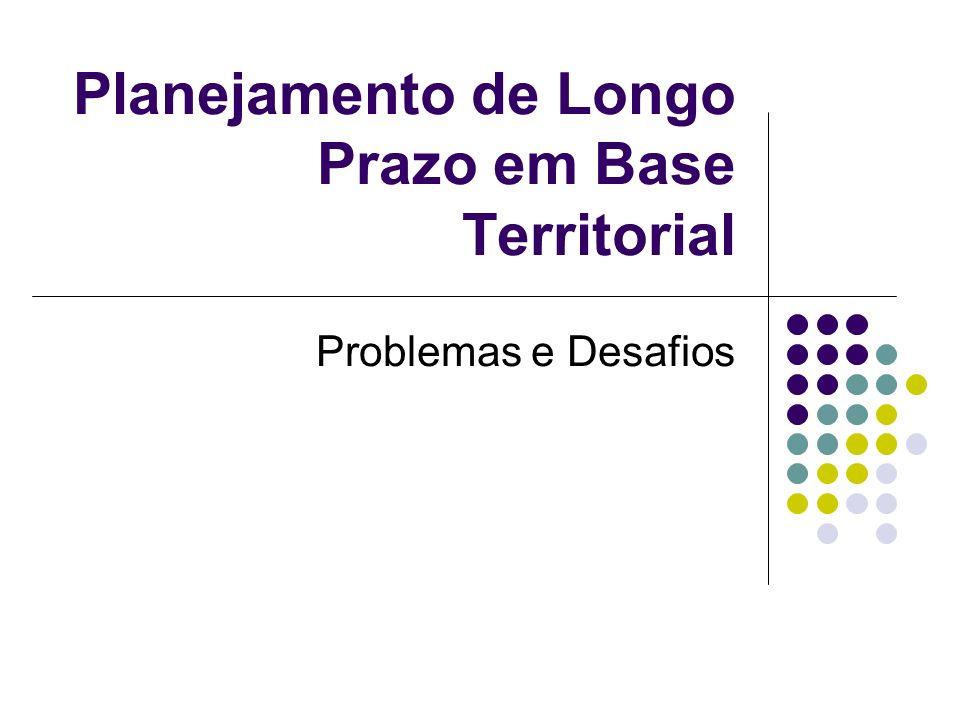 Planejamento de Longo Prazo em Base Territorial