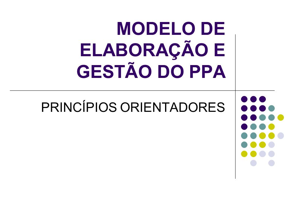 MODELO DE ELABORAÇÃO E GESTÃO DO PPA