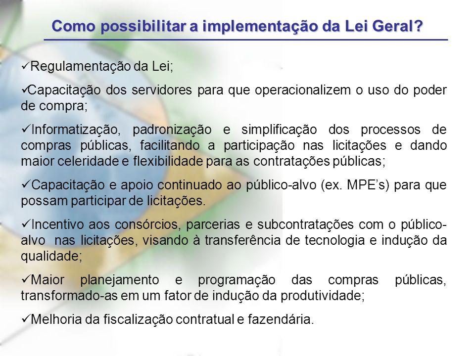Como possibilitar a implementação da Lei Geral