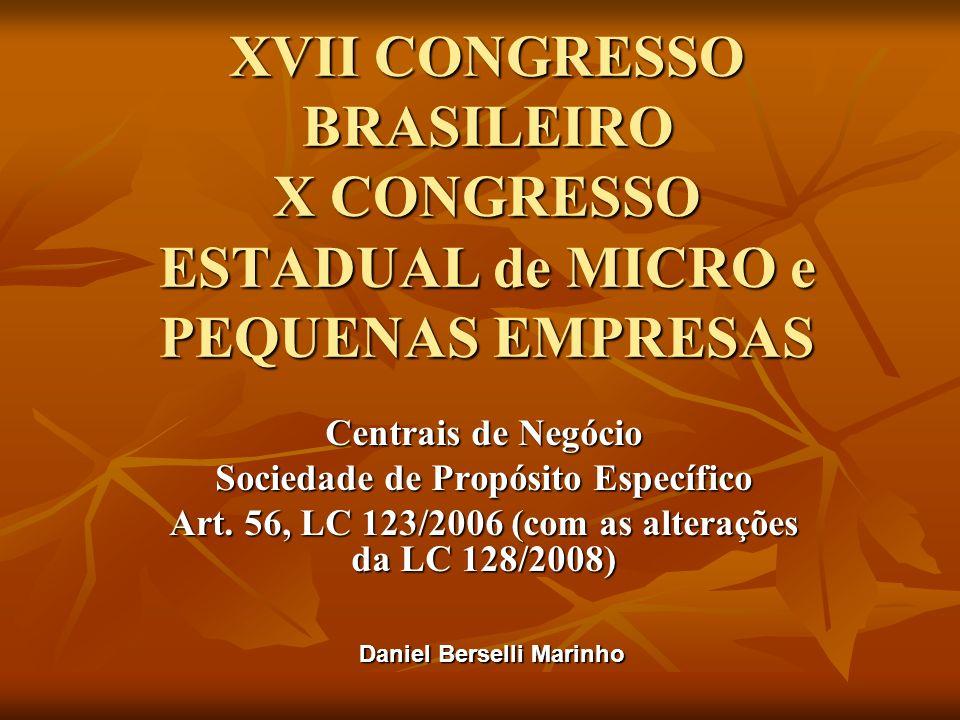XVII CONGRESSO BRASILEIRO X CONGRESSO ESTADUAL de MICRO e PEQUENAS EMPRESAS