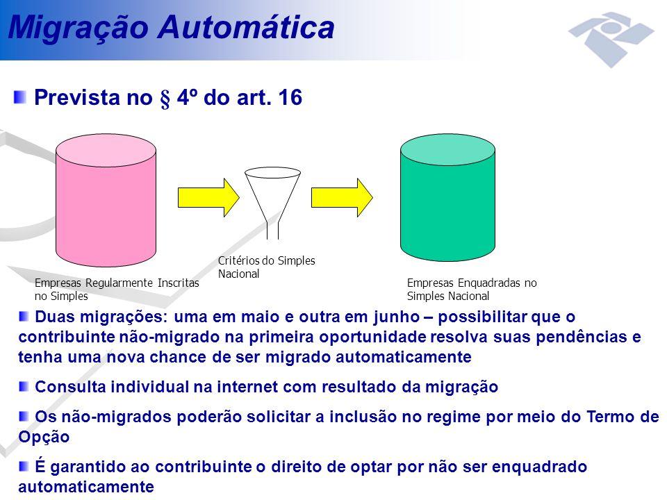 Migração Automática Prevista no § 4º do art. 16