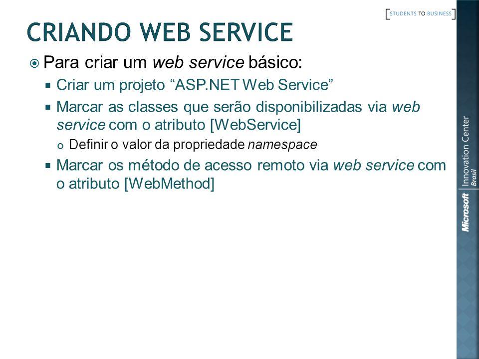 Criando Web Service Para criar um web service básico:
