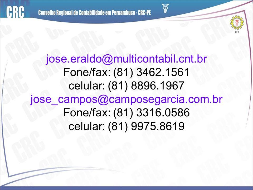 jose. eraldo@multicontabil. cnt. br Fone/fax: (81) 3462
