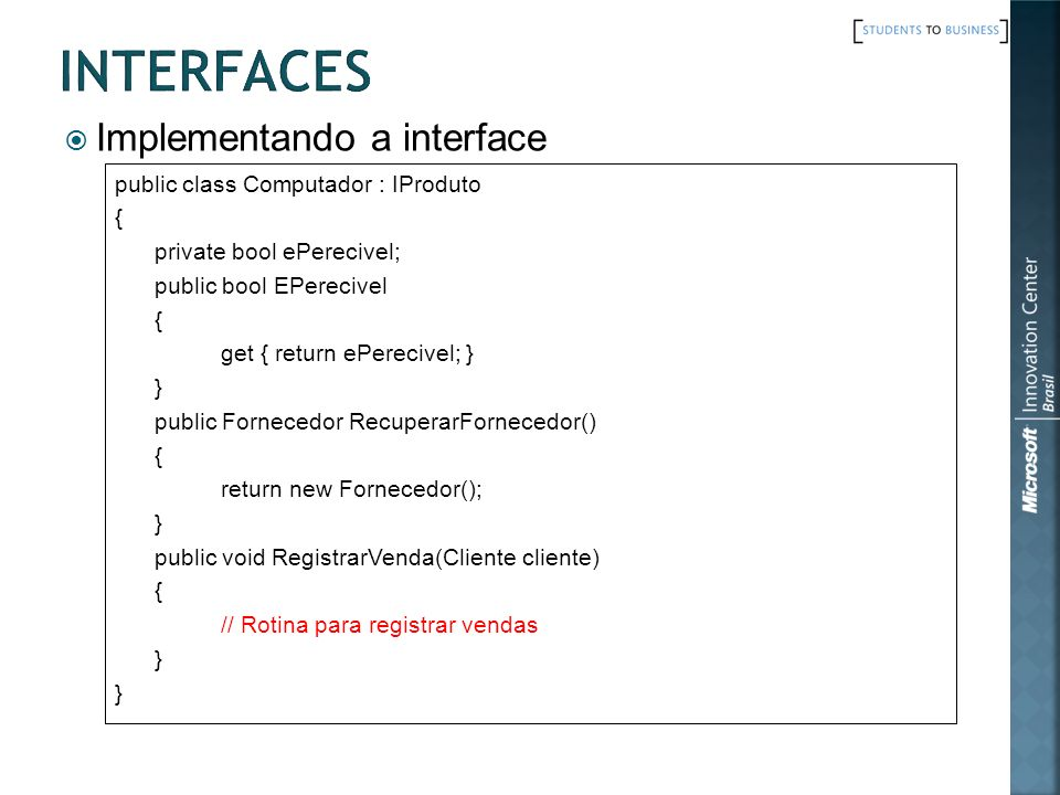 Interfaces Implementando a interface
