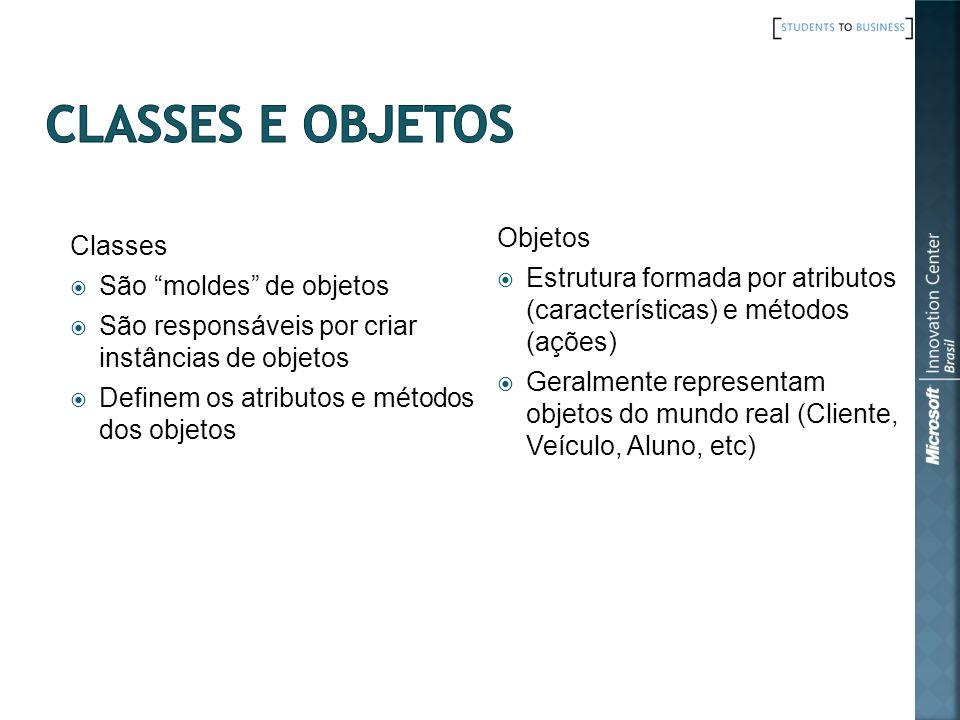 Classes e Objetos Objetos Classes