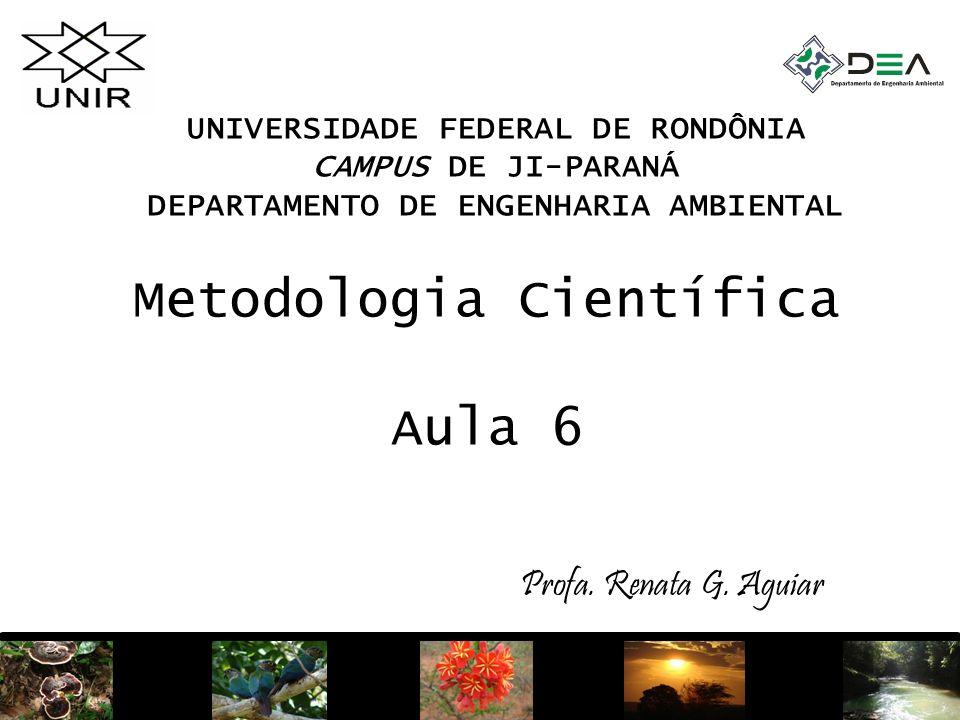 Metodologia Científica Aula 6