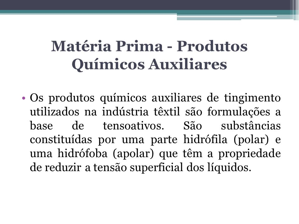 Matéria Prima - Produtos Químicos Auxiliares