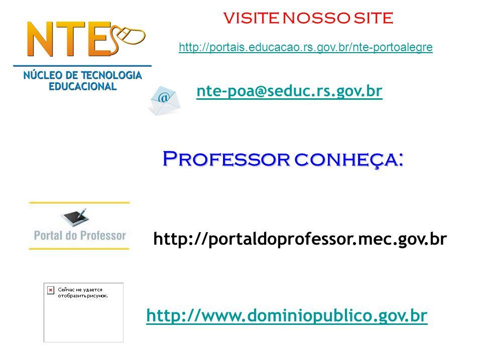 Professor conheça: http://portaldoprofessor.mec.gov.br