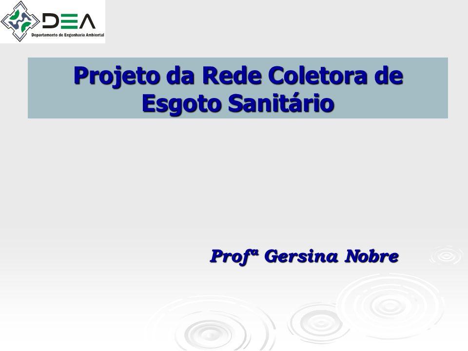 Projeto da Rede Coletora de Esgoto Sanitário