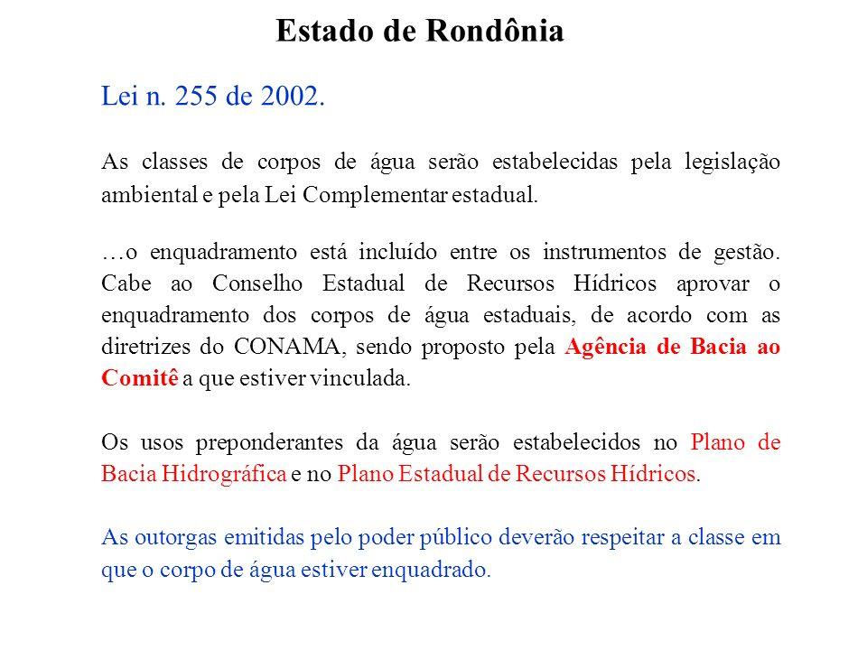 Estado de Rondônia Lei n. 255 de 2002.