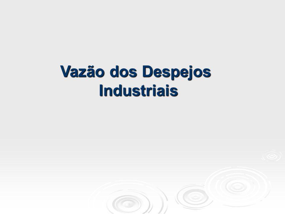Vazão dos Despejos Industriais