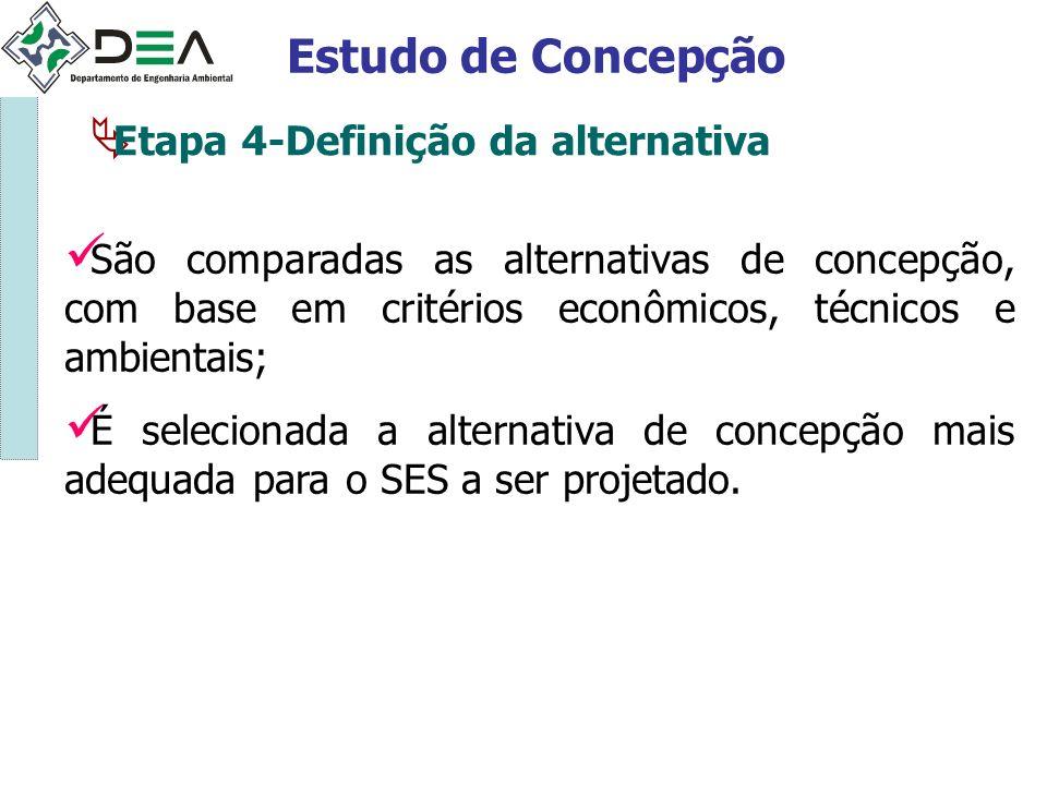 Estudo de Concepção Etapa 4-Definição da alternativa