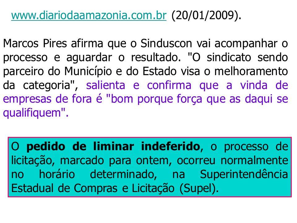 www.diariodaamazonia.com.br (20/01/2009).