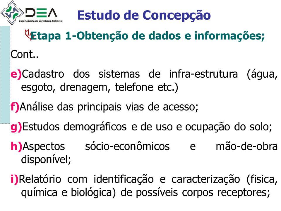 Estudo de Concepção Etapa 1-Obtenção de dados e informações; Cont..
