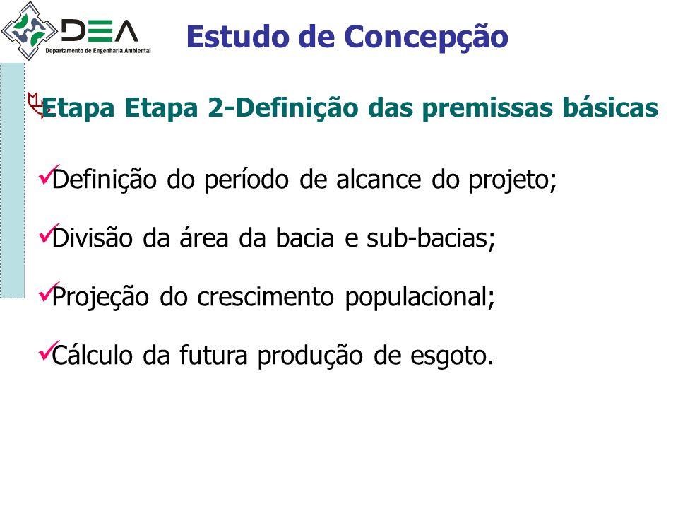Estudo de Concepção Etapa Etapa 2-Definição das premissas básicas