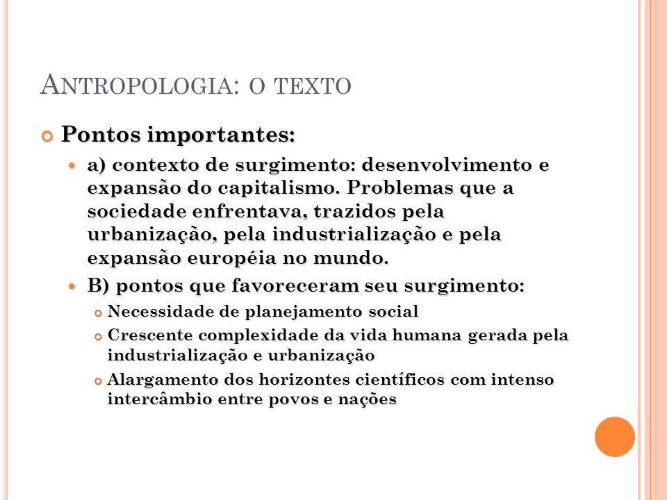 Antropologia: o texto Pontos importantes: