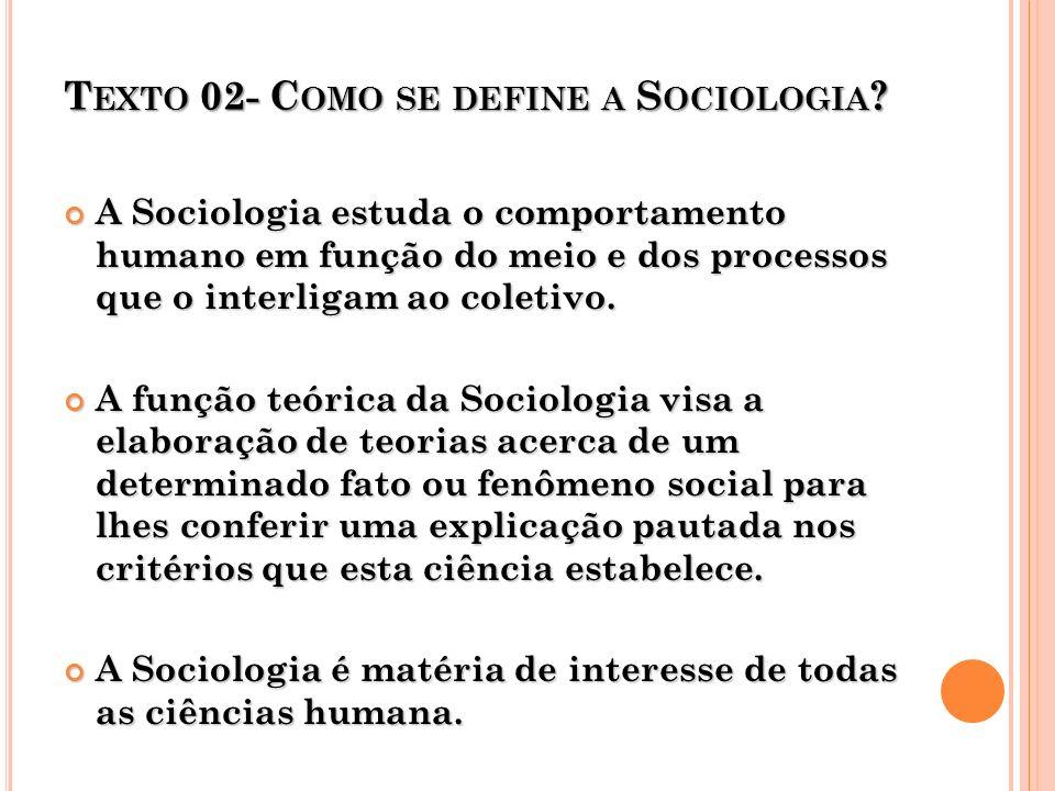 Texto 02- Como se define a Sociologia