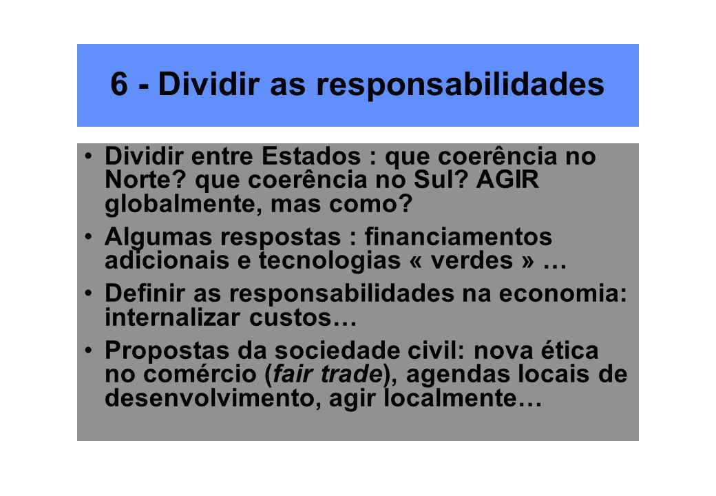 6 - Dividir as responsabilidades