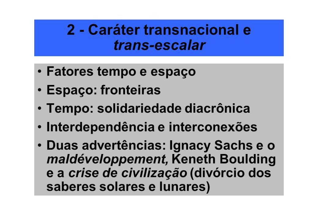 2 - Caráter transnacional e trans-escalar