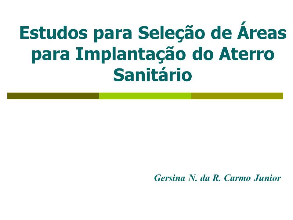 Estudos para Seleção de Áreas para Implantação do Aterro Sanitário