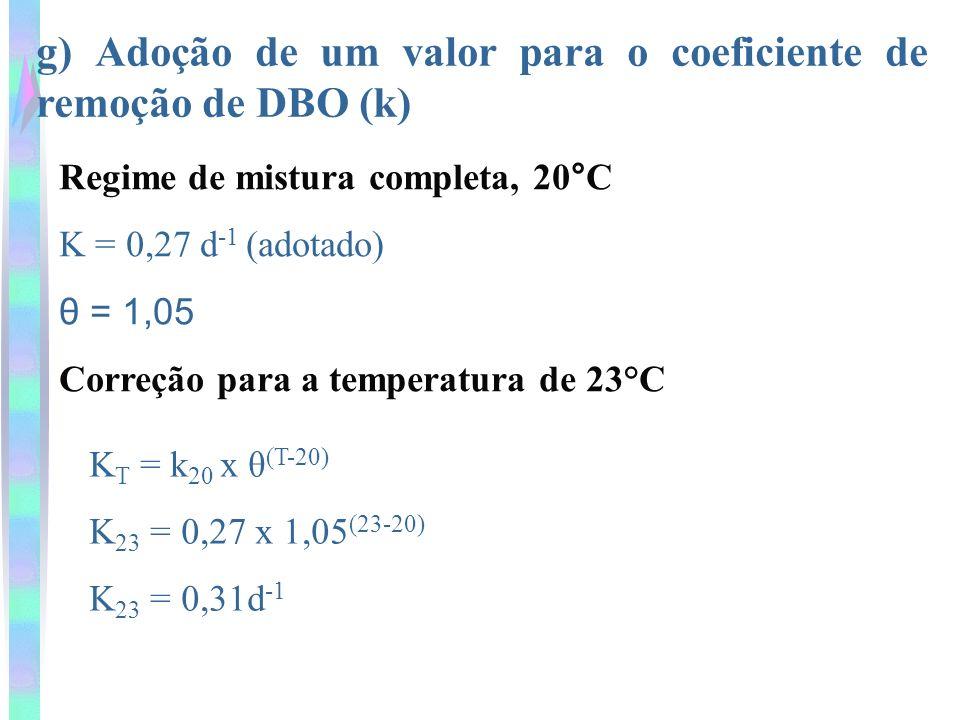 g) Adoção de um valor para o coeficiente de remoção de DBO (k)