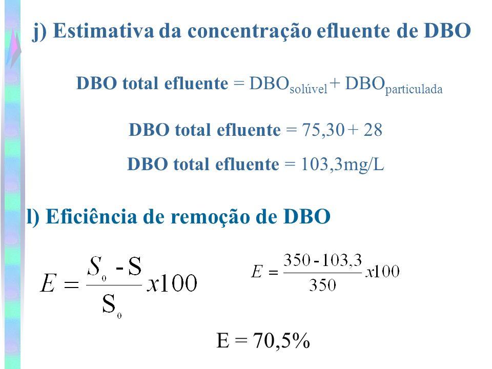 j) Estimativa da concentração efluente de DBO