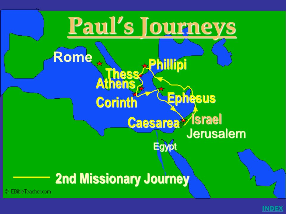 Paul's Journeys Rome Phillipi Thess Athens Ephesus Israel Corinth
