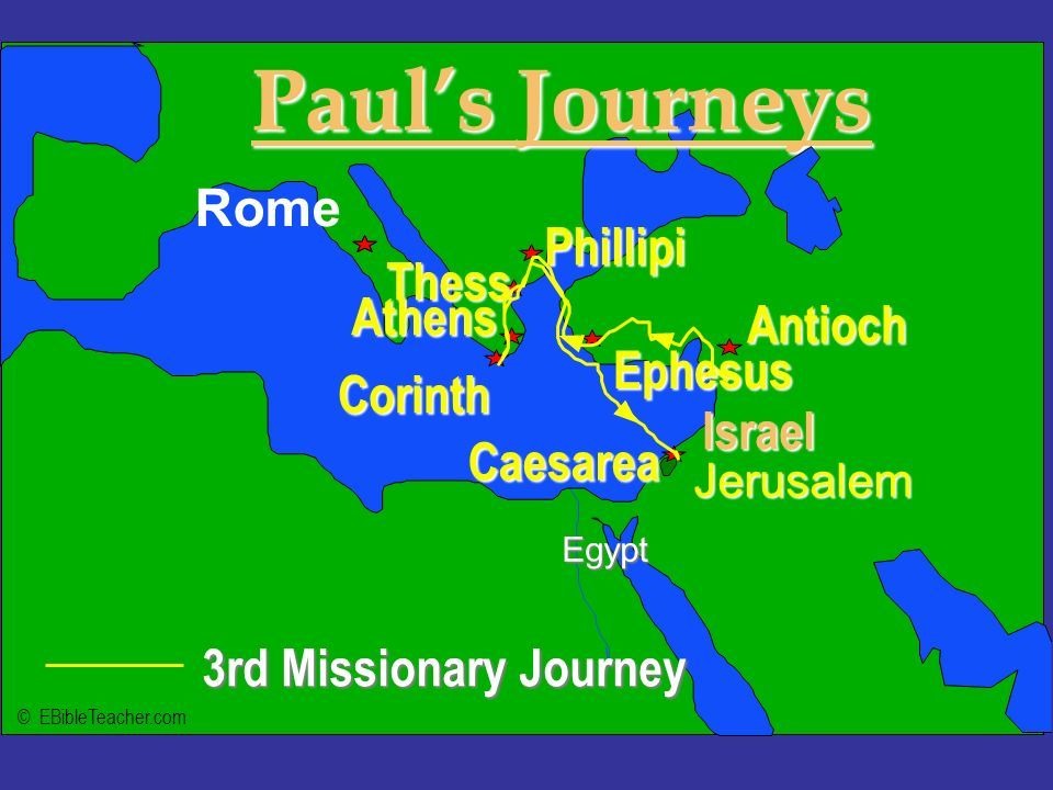 Paul's Journeys Rome Click to add text Phillipi Thess Athens Antioch