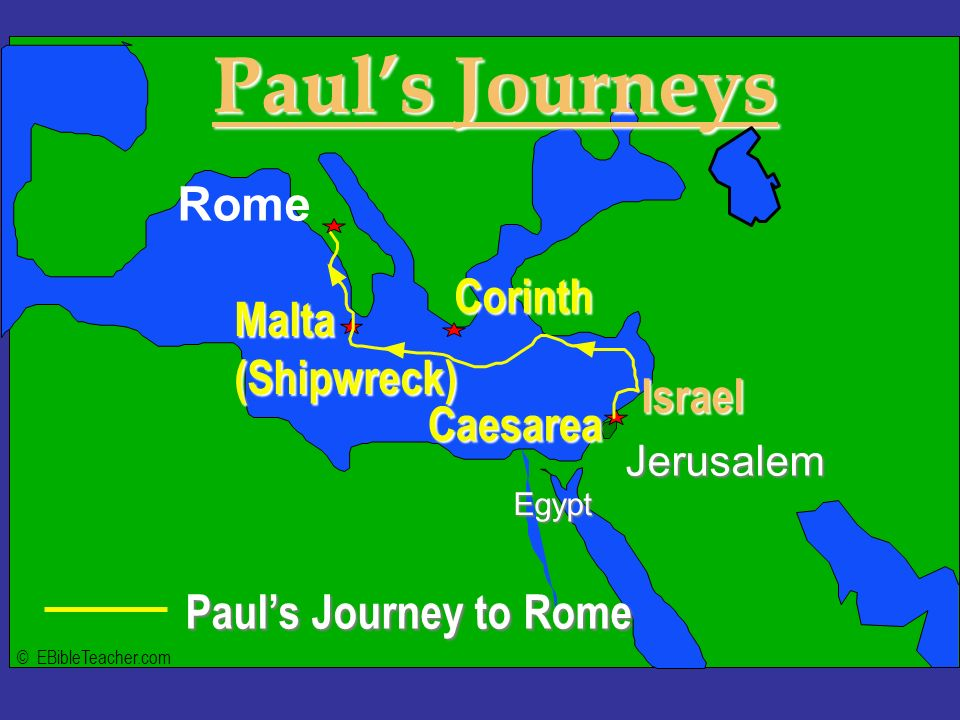 Paul's Journeys Click to add text Israel Paul's Journey to Rome Rome