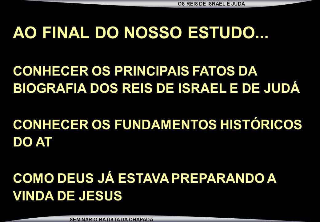 AO FINAL DO NOSSO ESTUDO...