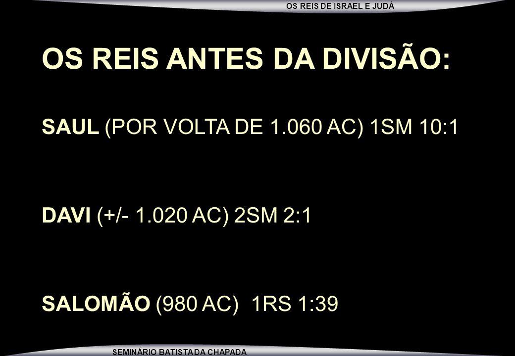 OS REIS ANTES DA DIVISÃO: