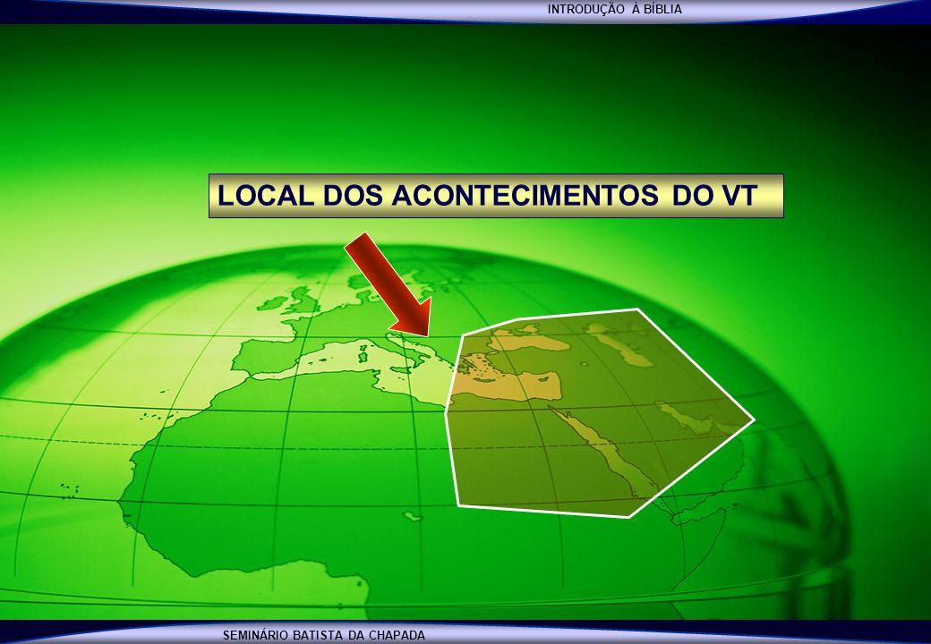 LOCAL DOS ACONTECIMENTOS DO VT