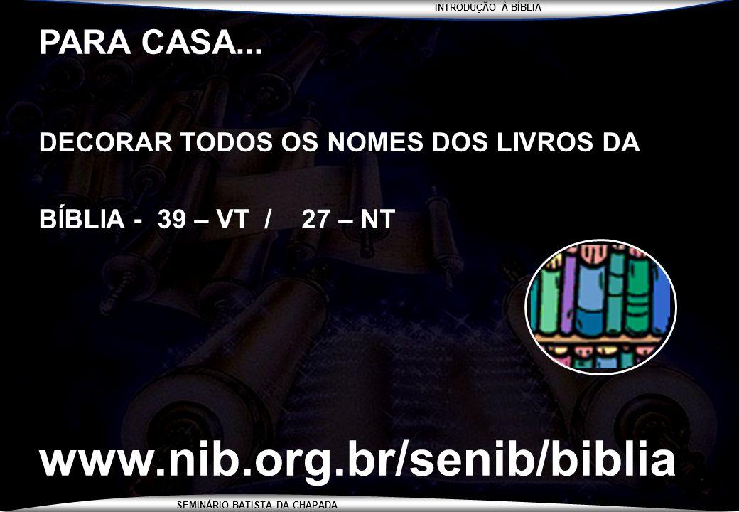 www.nib.org.br/senib/biblia PARA CASA...