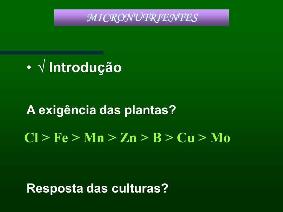 Cl > Fe > Mn > Zn > B > Cu > Mo