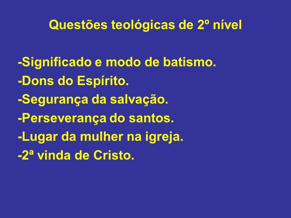 Questões teológicas de 2º nível