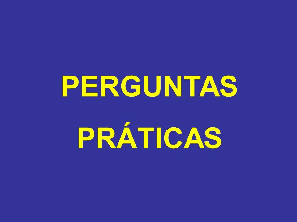 PERGUNTAS PRÁTICAS