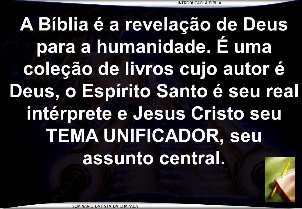 A Bíblia é a revelação de Deus para a humanidade