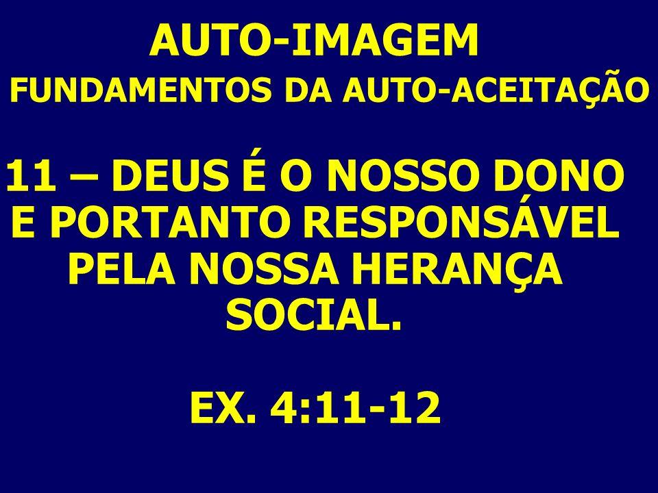 FUNDAMENTOS DA AUTO-ACEITAÇÃO E PORTANTO RESPONSÁVEL