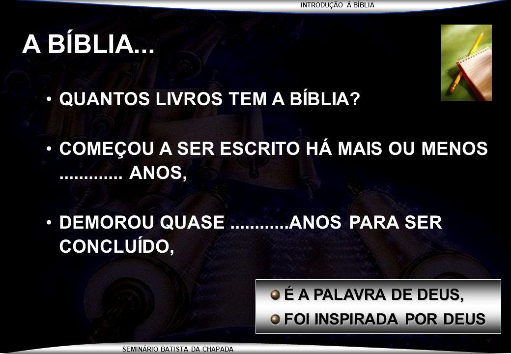 A BÍBLIA... QUANTOS LIVROS TEM A BÍBLIA