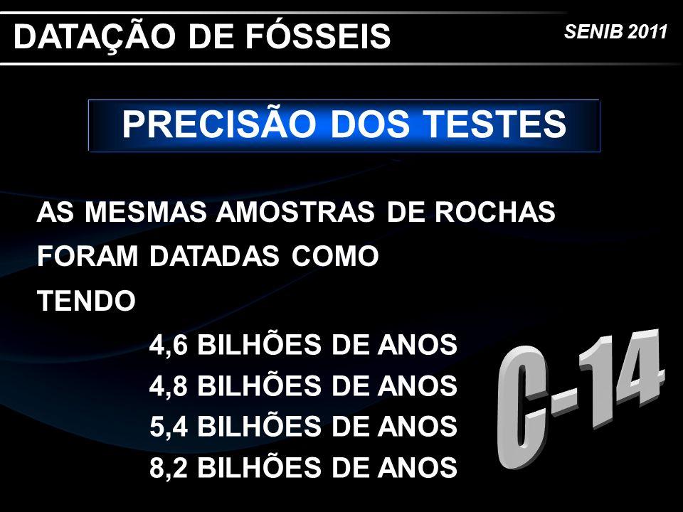 PRECISÃO DOS TESTES DATAÇÃO DE FÓSSEIS C-14