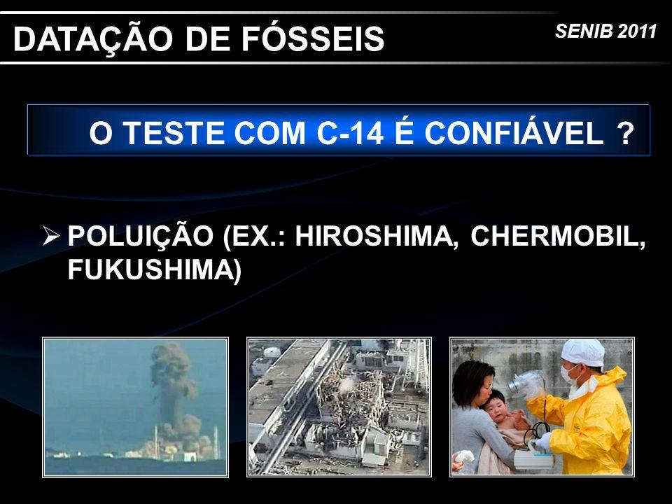 O TESTE COM C-14 É CONFIÁVEL