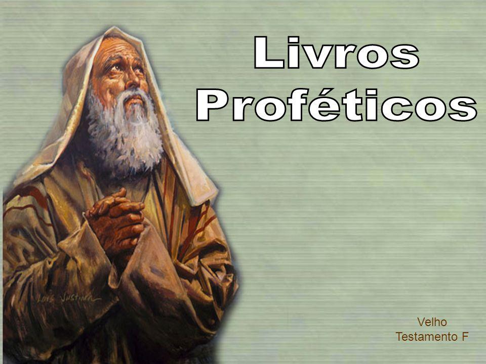Livros Proféticos Velho Testamento F