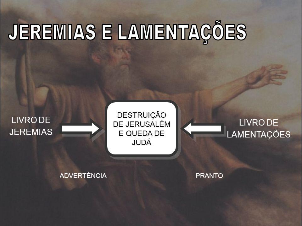 JEREMIAS E LAMENTAÇÕES