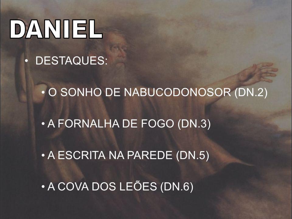 DANIEL DESTAQUES: O SONHO DE NABUCODONOSOR (DN.2)