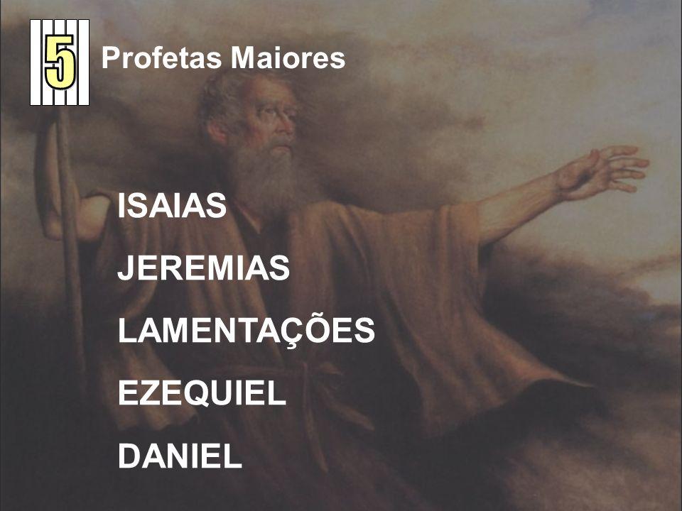 5 Profetas Maiores ISAIAS JEREMIAS LAMENTAÇÕES EZEQUIEL DANIEL